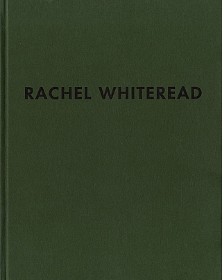 Rachel Whiteread: Skulpturen / Sculpture. Rachel WHITEREAD, Christoph, GRUNENBERG
