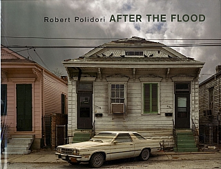 Robert Polidori: After the Flood. Robert POLIDORI, Jeff L., ROSENHEIM