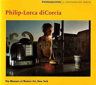 Philip-Lorca diCorcia: Contemporaries (First Softcover Edition). Philip-Lorca DICORCIA, Peter,...