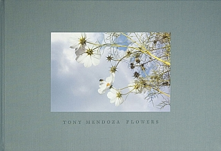 Tony Mendoza: Flowers [SIGNED]. Tony MENDOZA