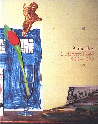 Anna Fox: 41 Hewitt Road 1996–1999. Anna FOX, Val, WILLIAMS.