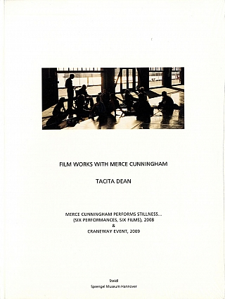 Tacita Dean: Film Works with Merce Cunningham. Tacita DEAN, Merce, CUNNINGHAM.