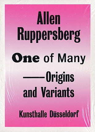 Allen Ruppersberg: One of Many / Origins and Variants. Allen RUPPERSBERG, Judith E., VIDA-SPENCE,...