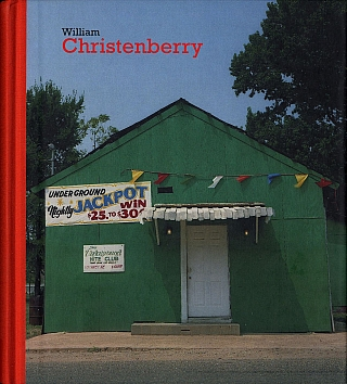 William Christenberry (D.A.P.) [SIGNED]. William CHRISTENBERRY, Carlos Martín, GARCIA,...