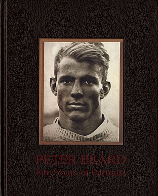 Peter Beard: Fifty Years of Portraits [SIGNED] (Includes additional ephemera). Peter BEARD, Anthony, HADEN-GUEST, David, FAHEY, Peter T., TUNNEY.