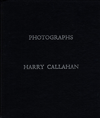 Harry Callahan: Photographs (El Mochuelo Gallery). Harry CALLAHAN, Hugo, WEBER