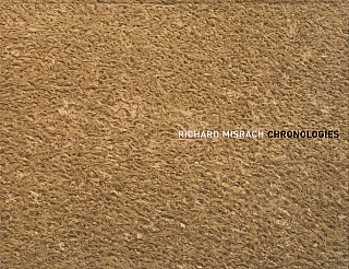 Richard Misrach: Chronologies. Richard MISRACH