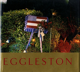 William Eggleston: Ancient and Modern. William EGGLESTON, Mark, HOLBORN.