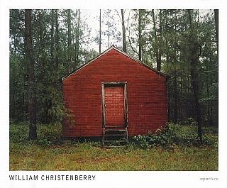 William Christenberry (Aperture). William CHRISTENBERRY, Walter, HOPPS, Andy, GRUNDBERG, Howard...