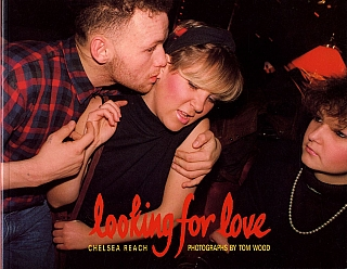 Tom Wood: Looking for Love, Photographs from Chelsea Reach Nightclub, New Brighton, Merseyside....