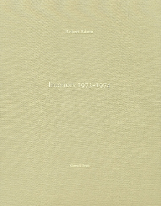 Robert Adams: Interiors 1973-1974, Limited Edition Artist's Proof [SIGNED]. Robert ADAMS.