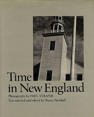 Time in New England: Photographs by Paul Strand. Paul STRAND, Beaumont, NEWHALL, Paul, METCALF,...