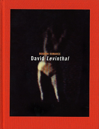 David Levinthal: Modern Romance [SIGNED]. David LEVINTHAL, Eugenia, PARRY