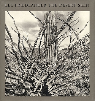 Lee Friedlander: The Desert Seen [SIGNED]. Lee FRIEDLANDER