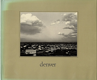 Robert Adams: Denver: A Photographic Survey of the Metropolitan Area [SIGNED]. Robert ADAMS.