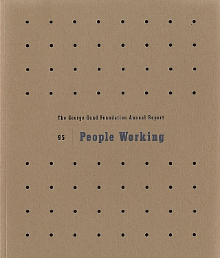 Lee Friedlander: People Working (The George Gund Foundation 1995 Annual Report) [SIGNED]. Lee...