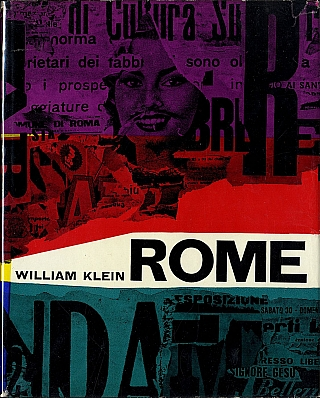 William Klein: Rome (Roma): The City and Its People (First French Edition) [PRESENTATION COPY:...