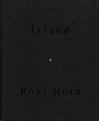 Roni Horn: Folds (Ísland: To Place 2) [SIGNED]. Roni HORN.