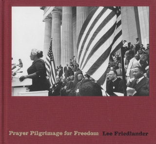 Prayer Pilgrimage for Freedom: Photographs by Lee Friedlander [SIGNED]. Lee FRIEDLANDER, Wilkins,...