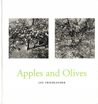 Lee Friedlander: Apples and Olives [SIGNED]. Lee FRIEDLANDER