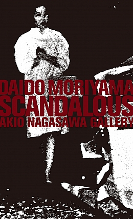 Daido Moriyama: SCANDALOUS, Limited Edition of 350 (Silkscreen Printed) [SIGNED]. Daido MORIYAMA