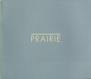 Robert Adams: Prairie (First Edition). Robert ADAMS, Thomas T., MAYTHAM.