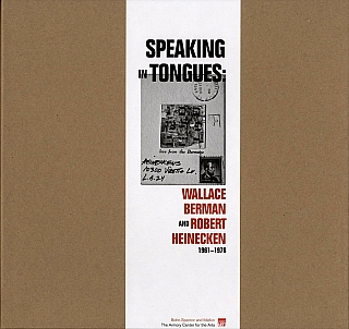 Speaking in Tongues: Wallace Berman and Robert Heinecken 1961-1976. Wallace BERMAN, Sam, MELLON,...