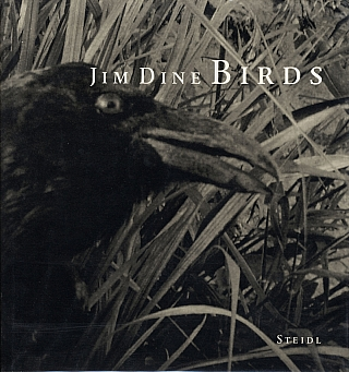 Jim Dine: Birds. Jim DINE