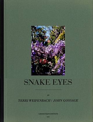 "Snake Eyes: Photographs by Terri Weifenbach and John Gossage, Limited Edition (with Cover Variant: ""Purple Flower"" Tipped-In Type-C Print) [SIGNED]. Terri WEIFENBACH, John, GOSSAGE."