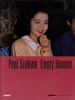 Paul Graham: Empty Heaven -- Photographs from Japan 1989-1995. Paul GRAHAM, Uta, GROSENICK