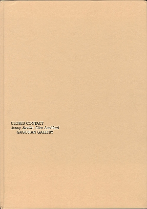 Jenny Saville and Glen Luchford: Closed Contact, Limited Edition (No Print) [SIGNED]. Jenny...