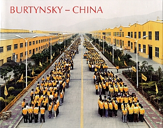 China: The Photographs of Edward Burtynsky (First Printing). Edward BURTYNSKY, Mark, KINGWELL,...