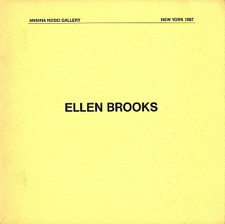 Ellen Brooks (Annina Nosei Gallery). Ellen BROOKS