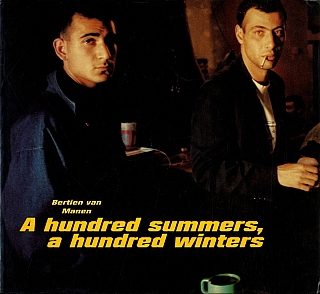 Bertien van Manen: A Hundred Summers, A Hundred Winters. Bertien VAN MANEN, Ryszard,...