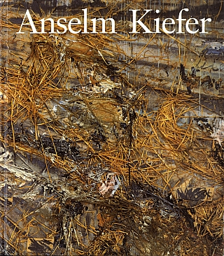 Anselm Kiefer (The Art Institute of Chicago and the Philadelphia Museum of Art). Anselm KIEFER,...