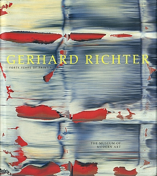 Gerhard Richter: Forty Years of Painting. Gerhard RICHTER, Robert, STORR.