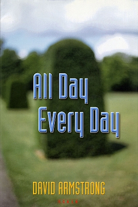 David Armstrong: All Day Every Day. David ARMSTRONG, Martin, JAEGGI