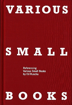 Various Small Books: Referencing Various Small Books by Ed Ruscha [SIGNED by Ruscha]. Ed RUSCHA,...