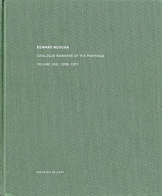Edward Ruscha: Catalogue Raisonné of the Paintings, Volume 1 (One), 1958-1970 [SIGNED]. Ed...
