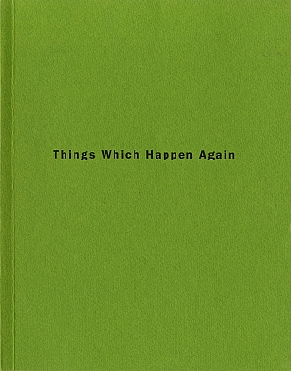 Roni Horn: Things Which Happen Again [SIGNED]. Roni HORN, Hannelore, KERSTING, Rudi, FUCHS