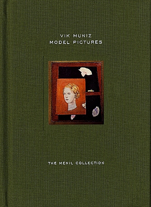 Vik Muniz: Model Pictures (The Menil Collection). Vik MUNIZ, Louisa Stude, SAROFIM, Matthew, DRUTT