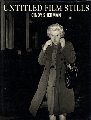 Cindy Sherman: Untitled Film Stills (First German Edition). Cindy SHERMAN, Arthur C., DANTO.