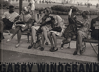 Garry Winogrand: El juego de la fotografía (The Game of Photography). Garry WINOGRAND, Leo,...
