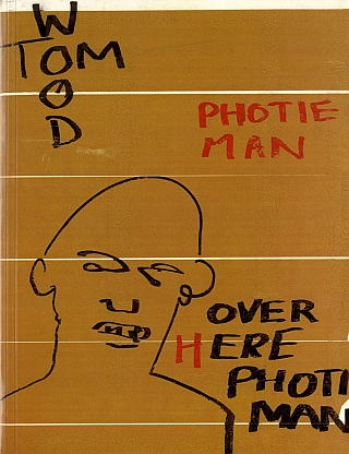 Tom Wood: Photie Man [SIGNED]. Tom WOOD, Manfred, HEITING, Pádraig TIMONEY