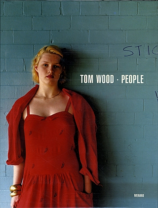 Tom Wood: People [SIGNED]. Tom WOOD, Thomas, ZANDER, Jürgen KISTERS, Lewis BIGGS, Mark,...