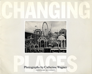 Catherine Wagner: Changing Places [SIGNED]. Catherine WAGNER, Drexel, TURNER