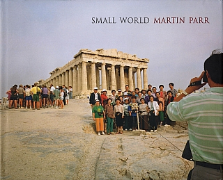 Martin Parr: Small World [SIGNED ASSOCIATION COPY]. Martin PARR, Geoff, DYER