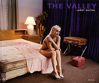 Larry Sultan: The Valley. Larry SULTAN.