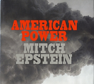 Mitch Epstein: American Power [SIGNED]. Mitch EPSTEIN
