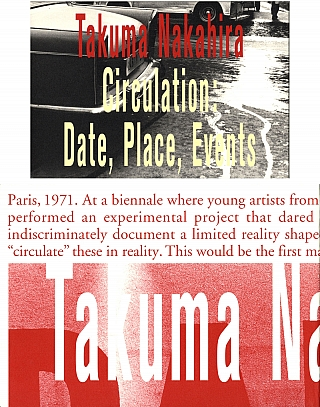 Takuma Nakahira: Circulation: Date, Place, Events (with 2 Posters). Takuma NAKAHIRA, Akihito, YASUMI